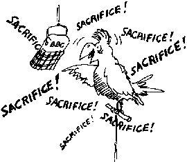 Calling for sacrifice