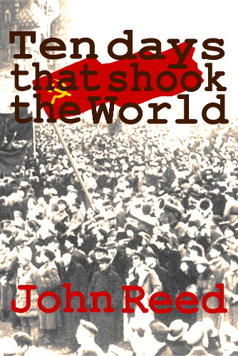 TEN DAYS THAT SHOOK THE WORLD PDF DOWNLOAD