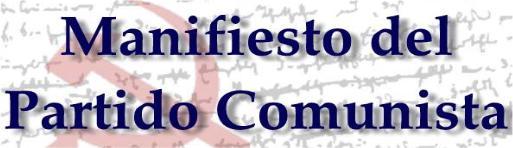 Guia de estudio para el Manifiesto del Partido Comunista escrito por Marx y Engels en 1848 Index