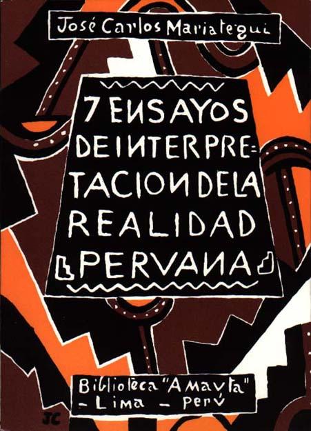 Ensayos de Interpretación de la Realidad Peruana