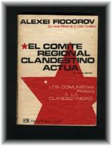 Los Comunistas Pasan A La Clandestinidad