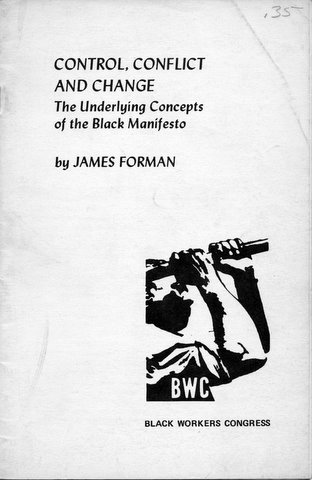 CONTROL, CONFLICT AND CHANGE: The Underlying Concepts of the Black ...