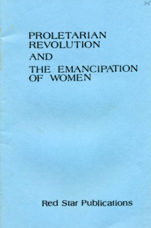 Proletarian Revolution And The Emancipation Of Women