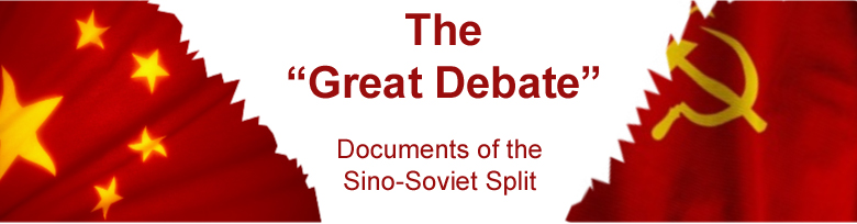 The Great Debate: Documents of the Sino-Soviet Split.