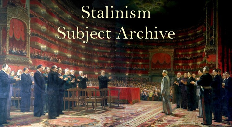 MIA : Subjects : Stalinism